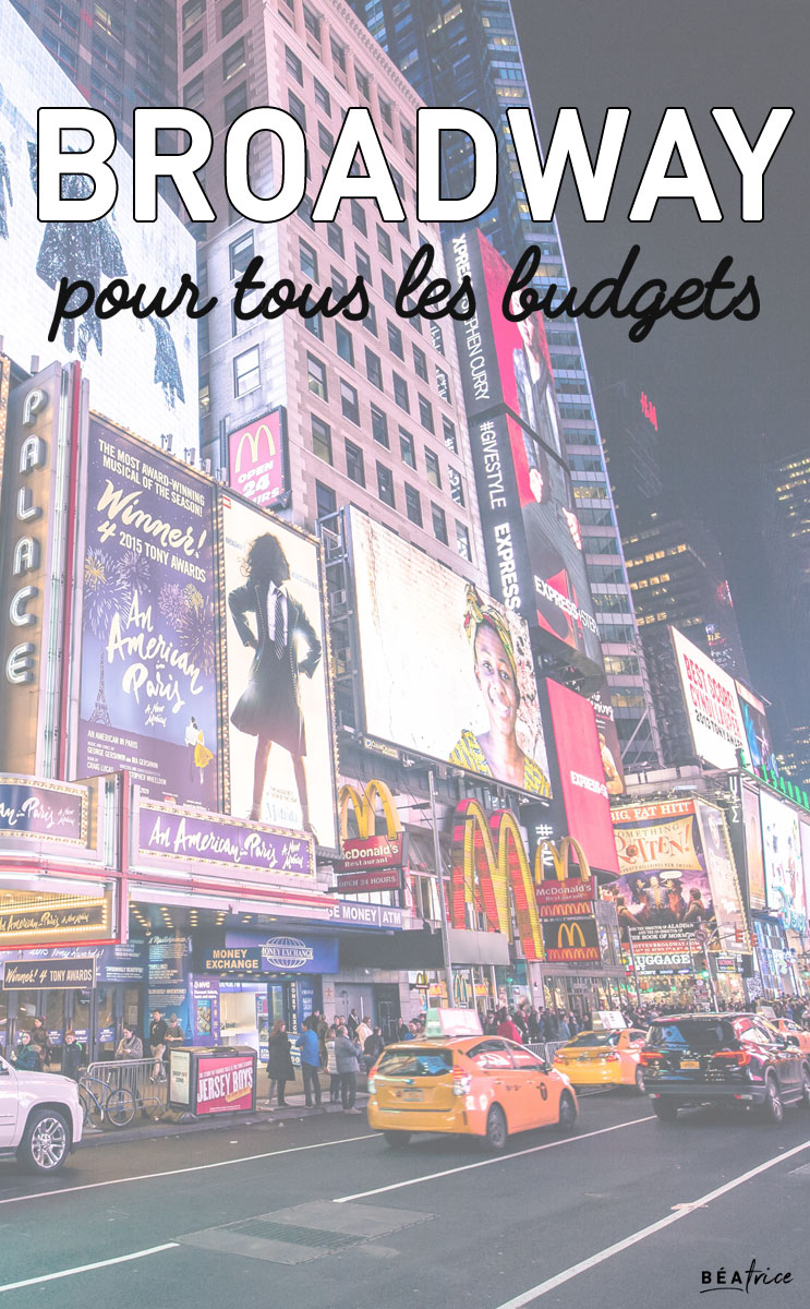 Broadway pas cher