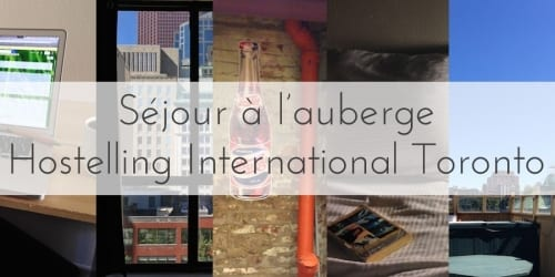 Séjour au Hostelling International Toronto
