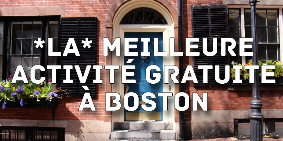 La meilleure activité gratuite à Boston