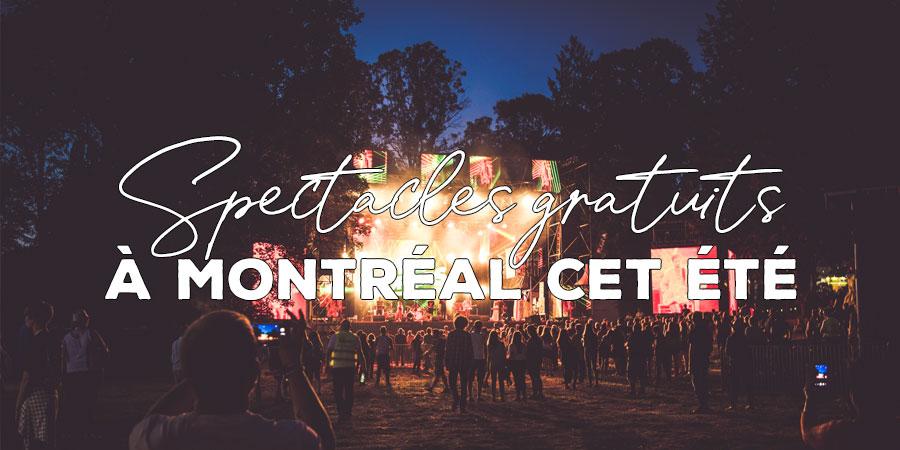 Spectacles gratuits à Montréal et en banlieue