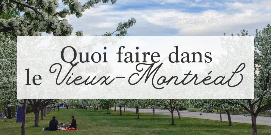 Redécouvrir le Vieux-Montréal