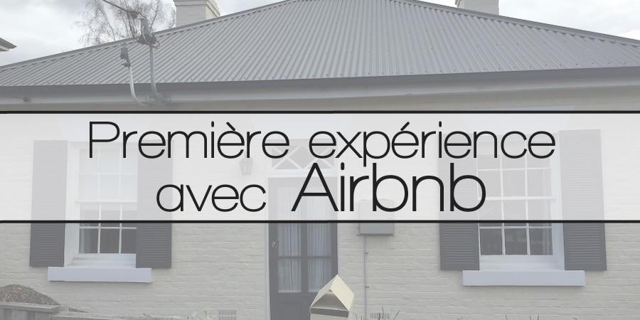 Première expérience avec Airbnb