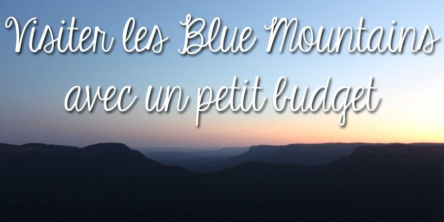 Visiter les Blue Mountains avec un petit budget