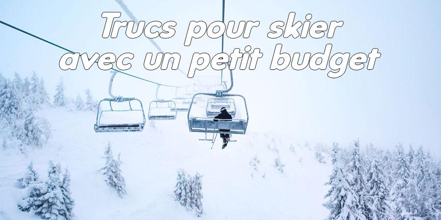 Skier avec un petit budget, c'est possible!
