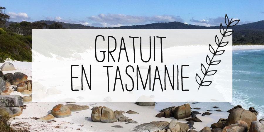 Gratuit en Tasmanie