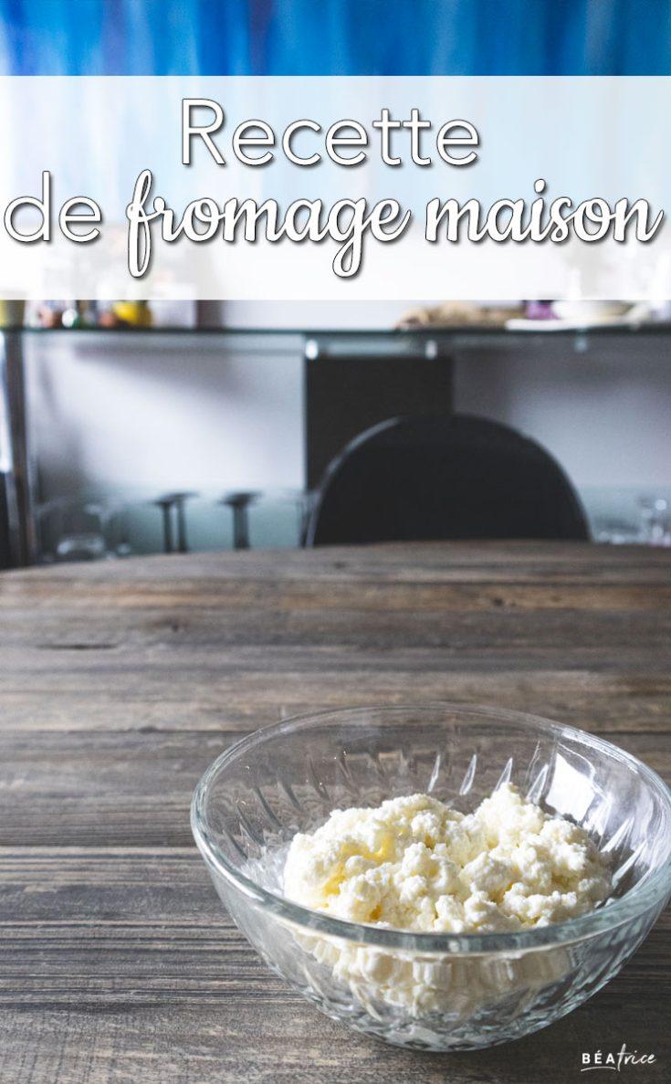 Recette de fromage maison