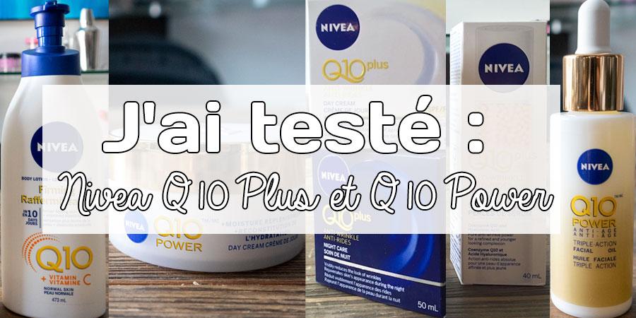 J'ai testé : Nivea Q10 Plus