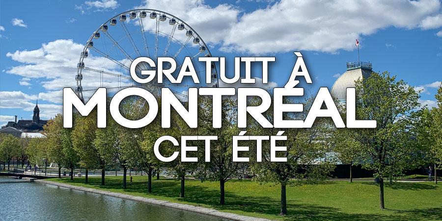 Gratuit à Montréal cet été