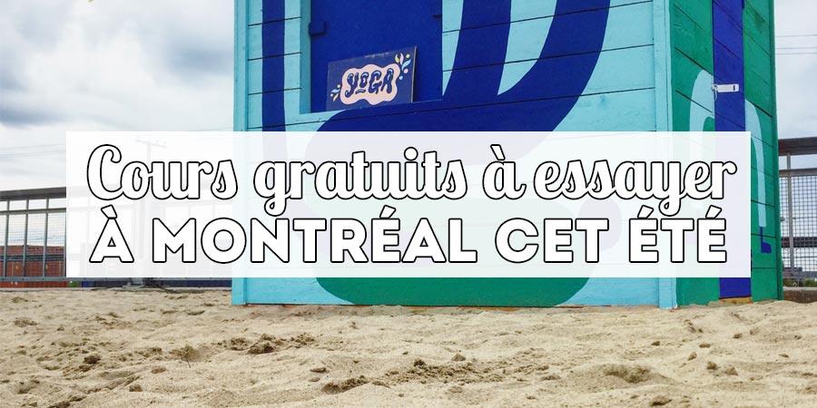 Cours gratuits à essayer à Montréal cet été