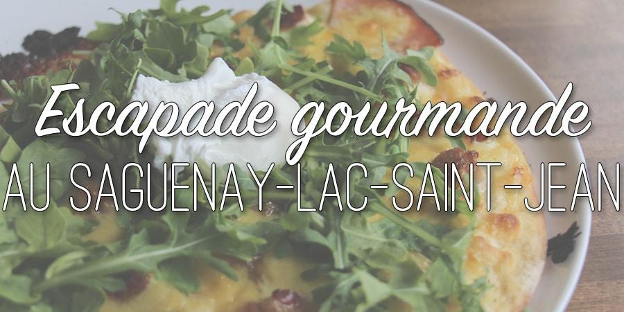 Escapade gourmande au Saguenay-Lac-Saint-Jean