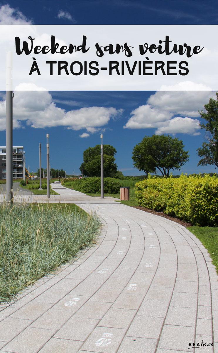 Image pour Pinterest : Weekend à Trois-Rivières