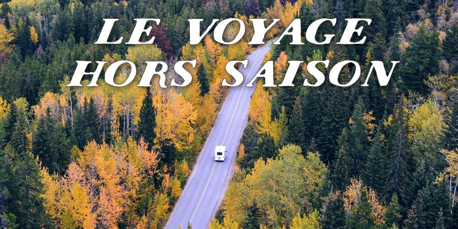 Le voyage hors saison
