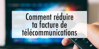 Réduire sa facture de télécommunications