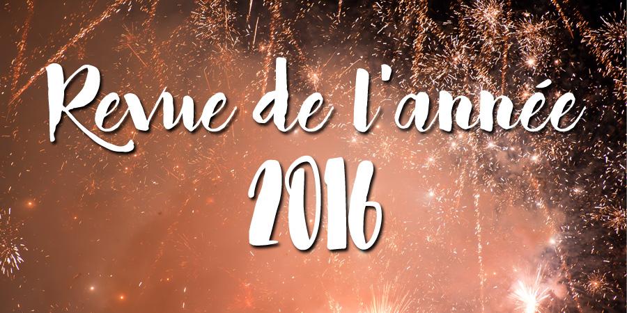 Revue de l'année 2016