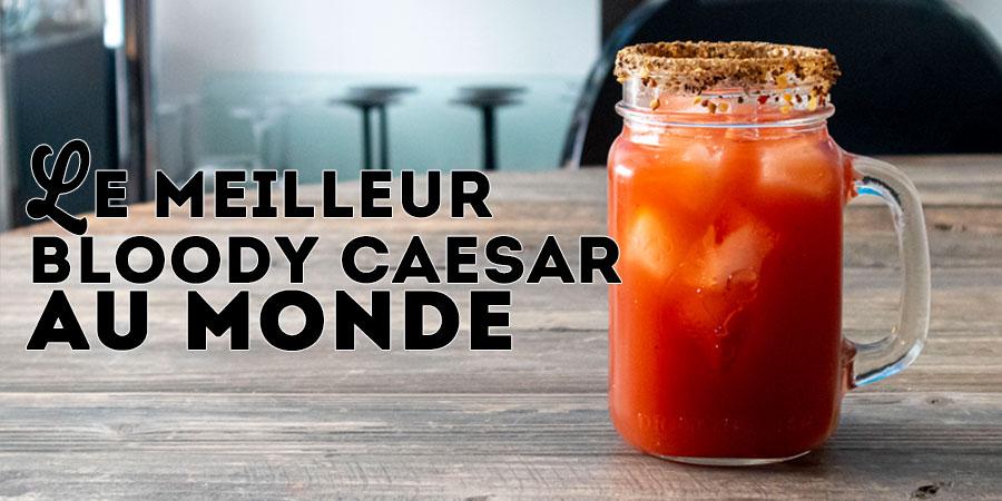 Le meilleur Bloody Caesar au monde