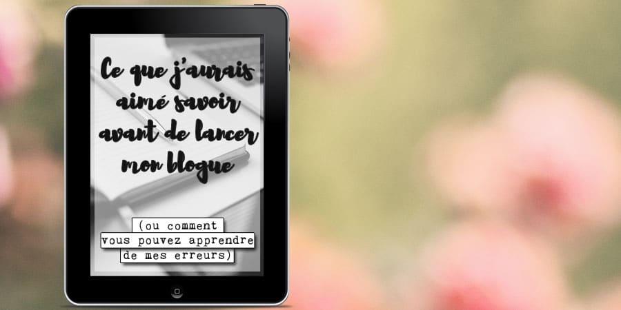 Un ebook pour nouveaux blogueurs