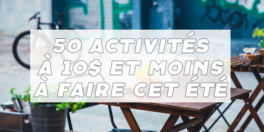 10 activités à 10$ et moins pour un été sans souci