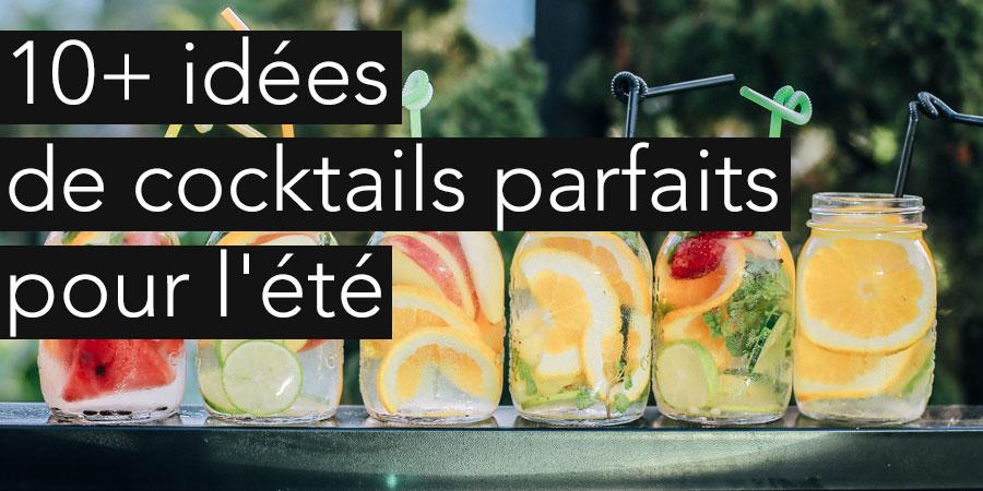 Quelques idées de cocktails parfaits pour l'été