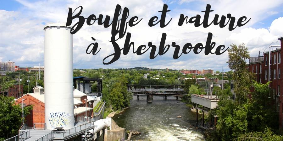 Bouffe et nature à Sherbrooke