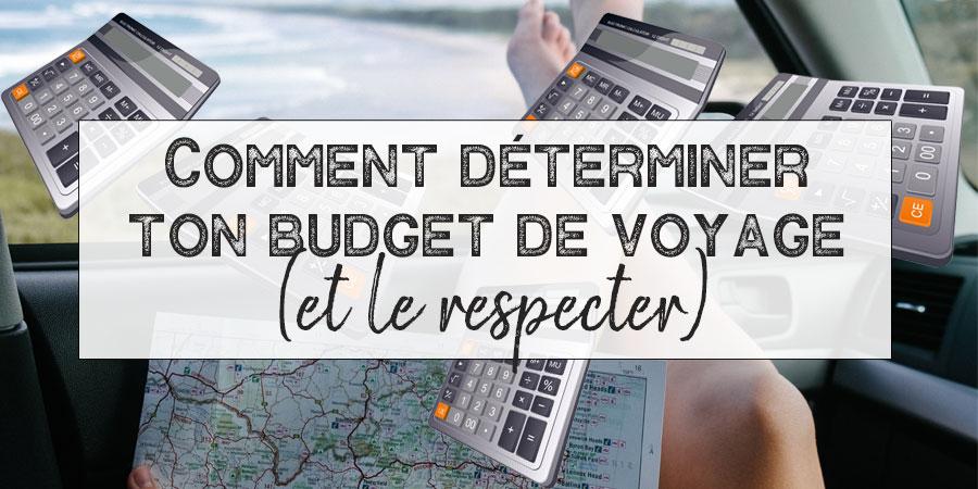 Un outil pour t'aider à faire un budget… en voyage!