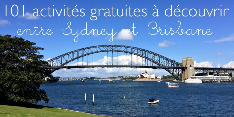 101 activités gratuites à découvrir entre Sydney et Brisbane