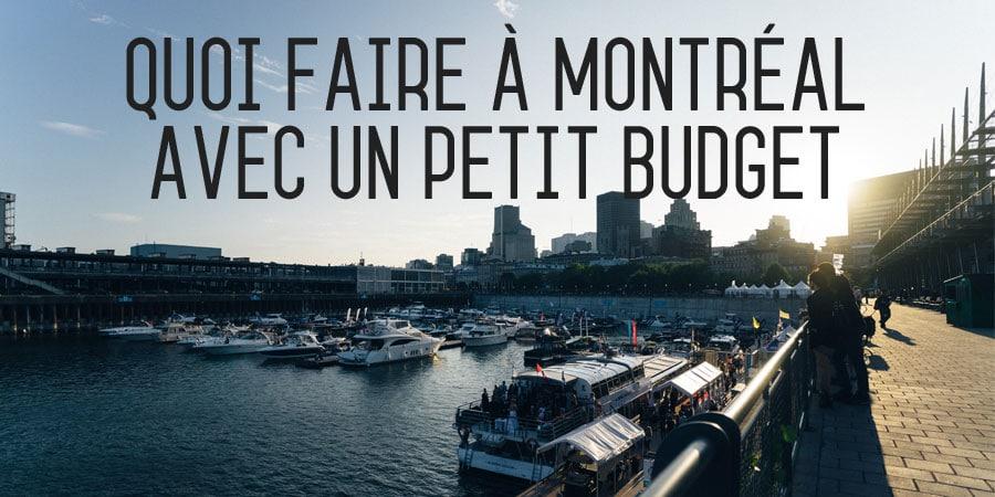 Quoi faire à Montréal avec un petit budget