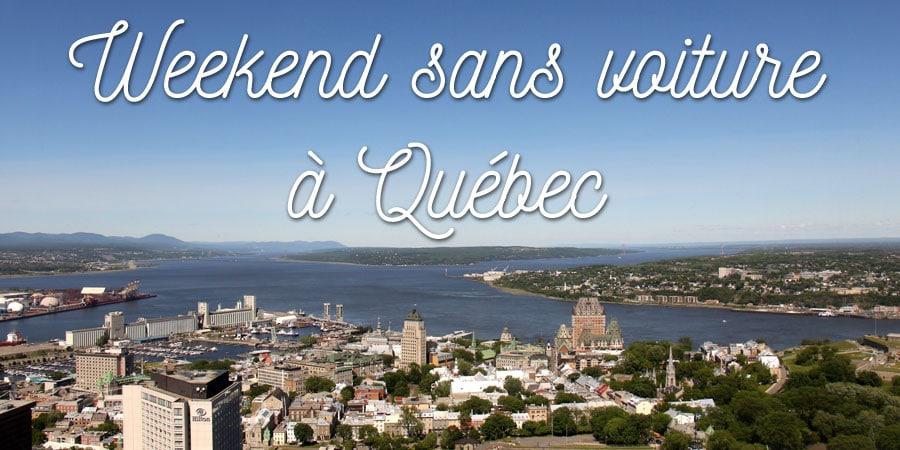 Weekend sans voiture à Québec