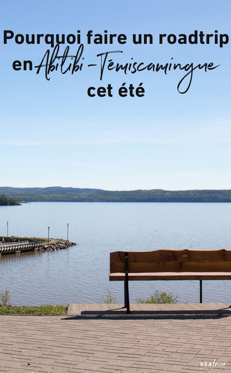 Image pour Pinterest : roadtrip en Abitibi-Témiscamingue