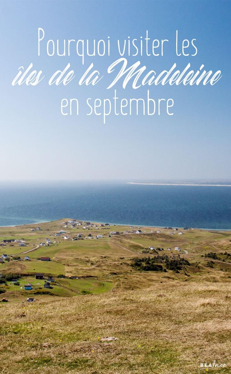 Image pour Pinterest : îles de la Madeleine en septembreîles de la Madeleine en septembre