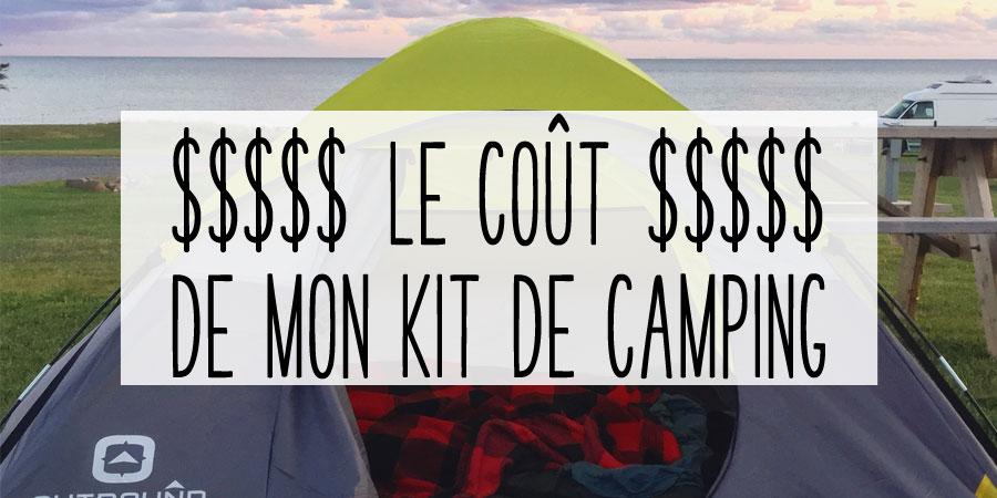 Le coût de mon kit de camping