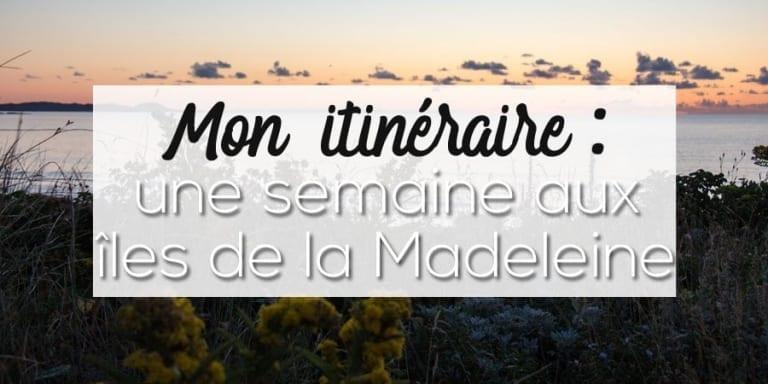 itinéraire îles de la Madeleine