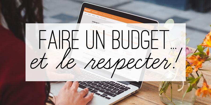 Faire un budget… et le respecter!