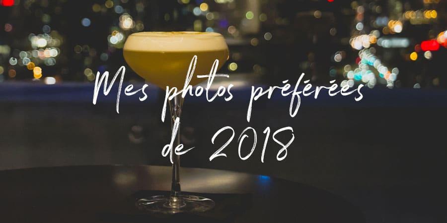 Mes photos préférées de 2018