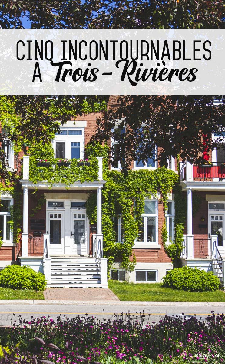 Image pour Pinterest : quoi faire Trois-Rivières
