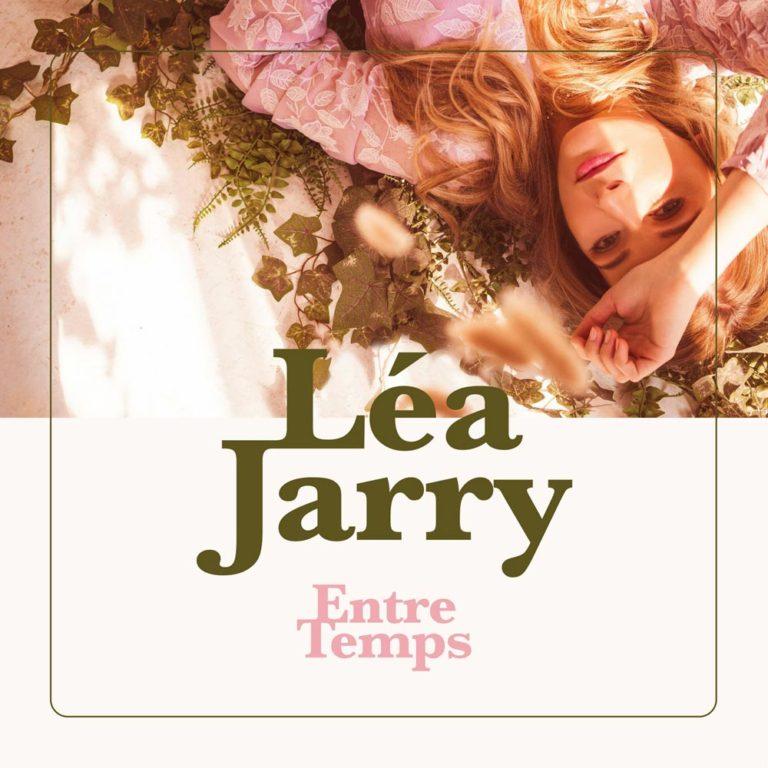 EP Entre temps, Léa Jarry